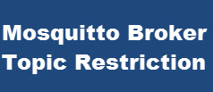 mosquitto-broker-topic-restrictions