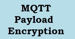 Encrypting MQTT Payloads with Python - Example Code